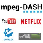 Mpeg-dash_wowza_nimble_hls_youtube_netflix